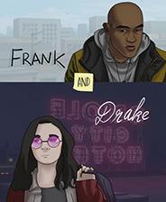 Frank and Drake